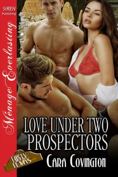 Love Under Two Prospectors